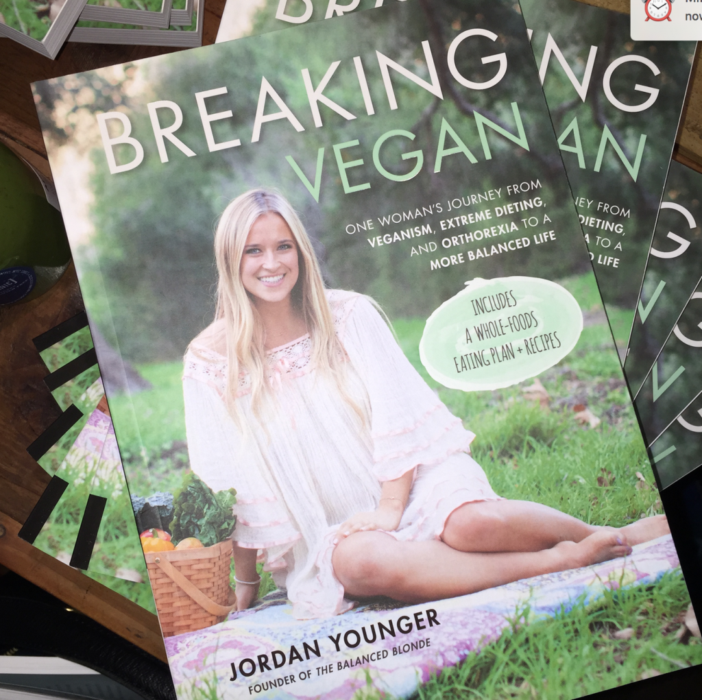 Breaking Vegan by Jordan Younger, The Balanced Blonde